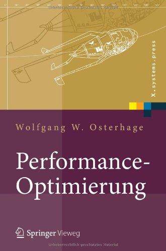 Performance-Optimierung: Systeme, Anwendungen, Gesch Ftsprozesse 9783642171895