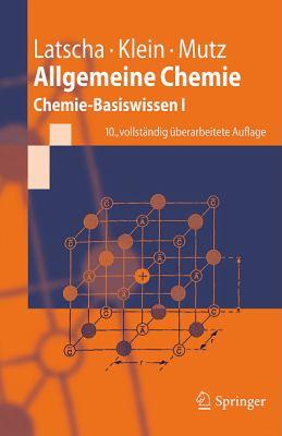 Allgemeine Chemie: Chemie-Basiswissen I 9783642175220