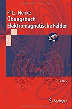 Bungsbuch Elektromagnetische Felder 9783642197413