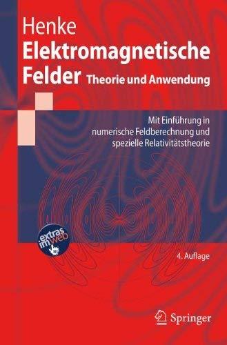 Elektromagnetische Felder: Theorie Und Anwendung 9783642197451