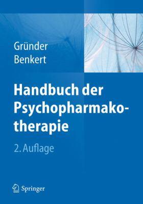 Handbuch Der Psychopharmakotherapie 9783642198434