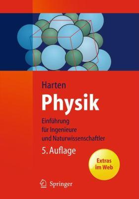 Physik: Eine Einf Hrung F R Ingenieure Und Naturwissenschaftler 9783642199783