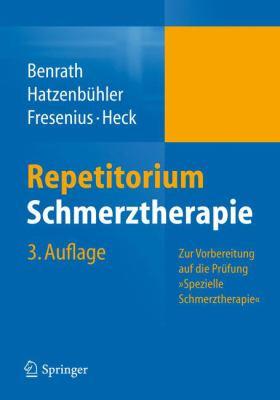 Repetitorium Schmerztherapie: Zur Vorbereitung Auf Die PR Fung