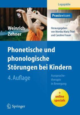 Phonetische Und Phonologische St Rungen Bei Kindern: Aussprachetherapie in Bewegung 9783642200274