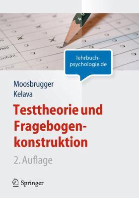 Testtheorie Und Fragebogenkonstruktion 9783642200717