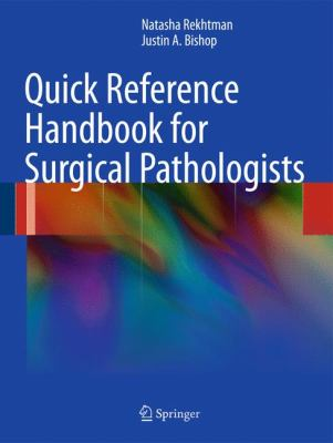 Quick Reference Handbook for Surgical Pathologists