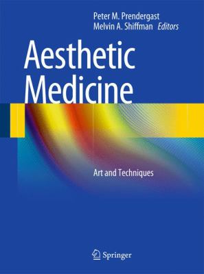 Aesthetic Medicine: Art and Techniques 9783642201127