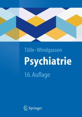 Psychiatrie: Einschlie Lich Psychotherapie 9783642204159