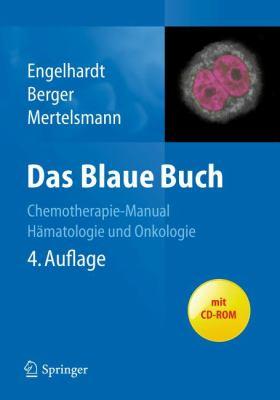 Das Blaue Buch: Chemotherapie-Manual H Matologie Und Onkologie 9783642206252