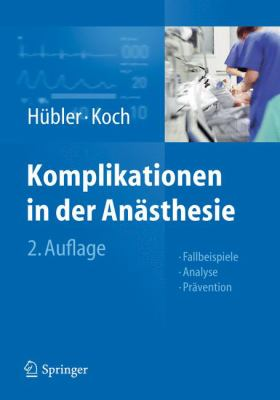 Komplikationen in Der an Sthesie: Fallbeispiele Analyse PR Vention 9783642207372
