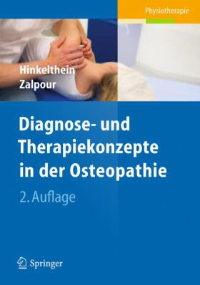Diagnose- Und Therapiekonzepte in Der Osteopathie 9783642207396