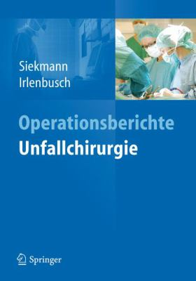 Operationsberichte Unfallchirurgie 9783642207839