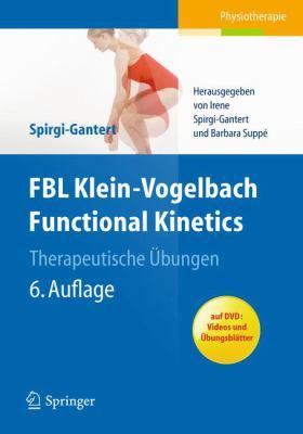 Fbl Klein-Vogelbach Functional Kinetics: Therapeutische Bungen 9783642208126