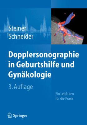 Dopplersonographie in Geburtshilfe Und GYN Kologie 9783642209376