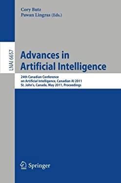 Advances in Artificial Intelligence: 24th Canadian Conference on Artificial Intelligence, Canadian AI 2011, St. John's, Canada, May 25-27, 2011, Proce 9783642210426