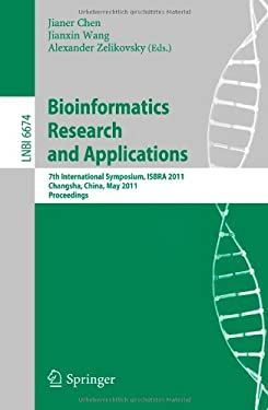 Bioinformatics Research and Application: 7th International Symposium, ISBRA 2011, Changsha, China, May 27-29, 2011, Proceedings 9783642212598