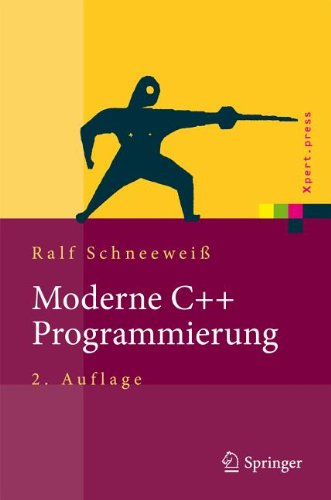 Moderne C++ Programmierung: Klassen, Templates, Design Patterns 9783642214288