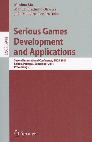 Serious Games Development and Applications: Second International Conference, SGDA 2011, Lisbon, Portugal, September 19-20, 2011, Proceedings 9783642238338