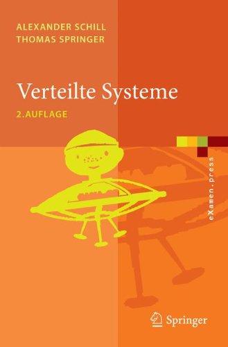 Verteilte Systeme: Grundlagen Und Basistechnologien 9783642257957