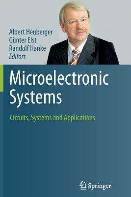 Microelectronic Systems : Circuits, Systems and Applications