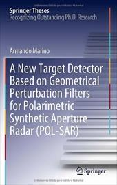 A New Target Detector Based on Geometrical Perturbation Filters for Polarimetric Synthetic Aperture Radar (Pol-Sar) 16671673