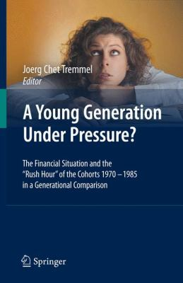A Young Generation Under Pressure?: The Financial Situation and the