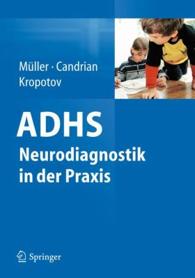 ADHS Neurodiagnostik In der Praxis 9783642200618
