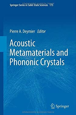 Acoustic Metamaterials and Phononic Crystals 9783642312311