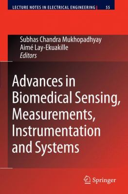 Advances in Biomedical Sensing, Measurements, Instrumentation and Systems 9783642051661