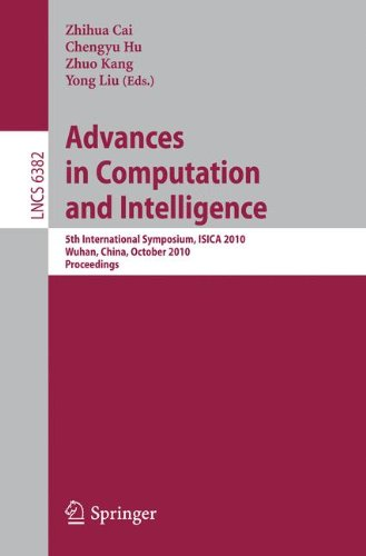 Advances in Computation and Intelligence: 5th International Symposium, ISICA 2010, Wuhan, China, October 22-24, 2010, Proceedings 9783642164927