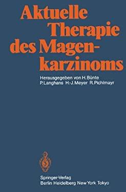 Aktuelle Therapie Des Magenkarzinoms 9783642705083