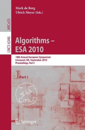 Algorithms - ESA 2010: 18th Annual European Symposium, Liverpool, UK, September 6-8, 2010, Proceedings, Part I 9783642157745
