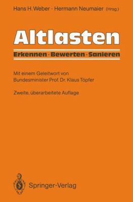 Altlasten: Erkennen, Bewerten, Sanieren 9783642974588