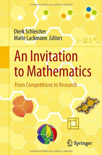 Invitation to Mathematics : From Competitions to Research