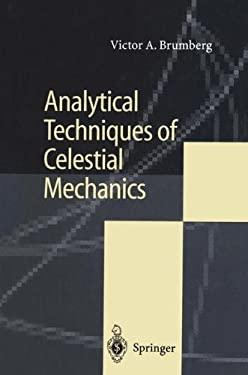 Analytical Techniques of Celestial Mechanics 9783642794568