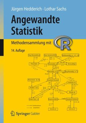 Angewandte Statistik: Methodensammlung Mit R 9783642244001