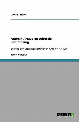 Antonin Artaud En Culturele Herbronning