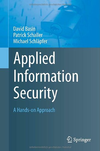 Applied Information Security: A Hands-On Approach 9783642244735
