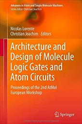 Architecture and Design of Molecule Logic Gates and Atom Circuits 20384843