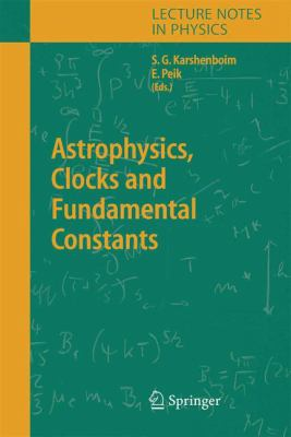 Astrophysics, Clocks and Fundamental Constants 9783642060250