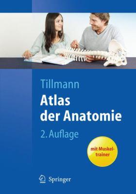 Atlas der Anatomie Des Menschen 9783642026799