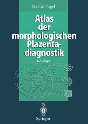 Atlas Der Morphologischen Plazentadiagnostik 9783642800849