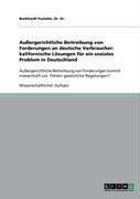 Au Ergerichtliche Beitreibung Von Forderungen an Deutsche Verbraucher: Kalifornische L Sungen F R Ein Soziales Problem in Deutschland 9783640410033
