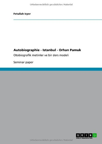 Autobiographie - Istanbul - Orhan Pamuk 9783640755042