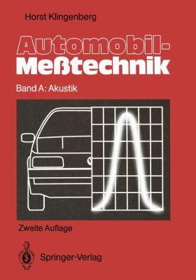 Automobil-Me Technik: Band A: Akustik 9783642844461