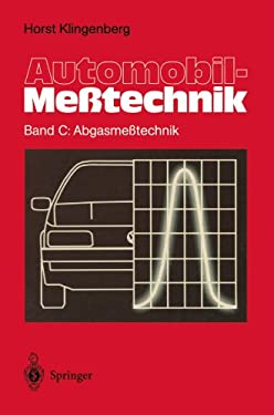 Automobil-Me Technik: Band C: Abgasme Technik 9783642796500