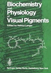 BIOCHEMISTRY & PHYSIOLOGY OF VISUAL PIGM 20577723