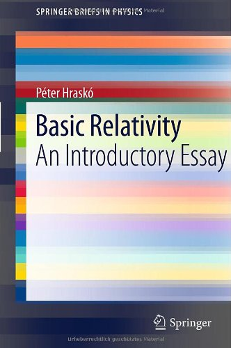 Basic Relativity: An Introductory Essay 9783642178092