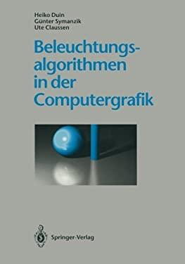 Beleuchtungsalgorithmen in Der Computergrafik 9783642779886