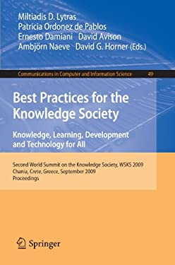 Best Practices for the Knowledge Society: Knowledge, Learning, Development and Technology for All: Second World Summit on the Knowledge Society, WSKS 9783642047565